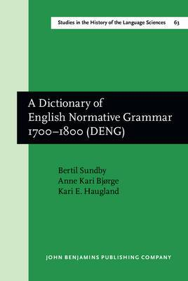 A Dictionary of English Normative Grammar, 1700-1800