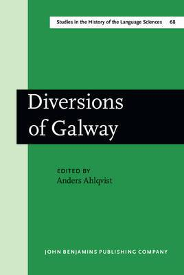 Diversions of Galway: Papers on the History of Linguistics from ICHoLS V