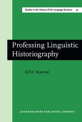 Professing Linguistic Historiography