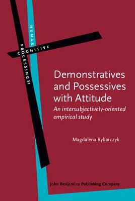 Demonstratives and Possessives with Attitude: An Intersubjectively-Oriented Empirical Study