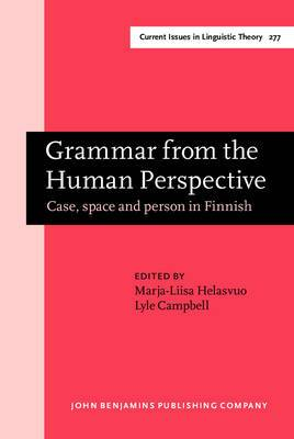 Grammar from the Human Perspective: Case, Space and Person in Finnish