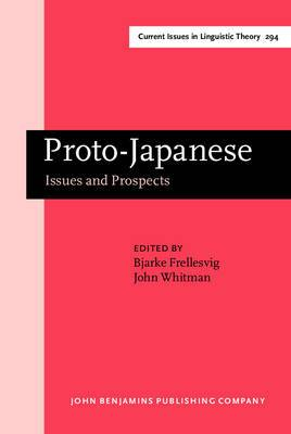 Proto-Japanese: Issues and Prospects