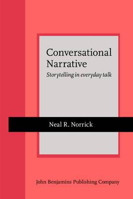 Conversational Narrative: Storytelling in Everyday Talk
