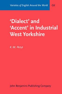 Dialect and Accent in Industrial West Yorkshire