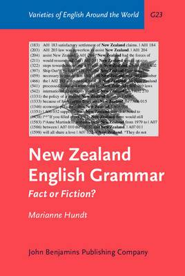 New Zealand English Grammar: Fact or Fiction? - A Corpus-based Study in Morphosyntactic Variation