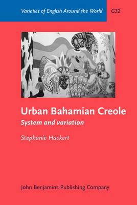 Urban Bahamian Creole: System and Variation