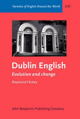 Dublin English: Evolution and change