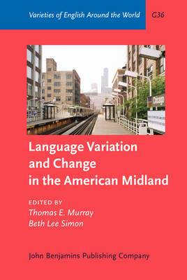 Language Variation and Change in the American Midland: A New Look at `Heartland' English