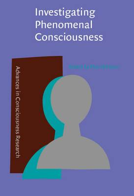 Investigating Phenomenal Consciousness: New Methodologies and Maps