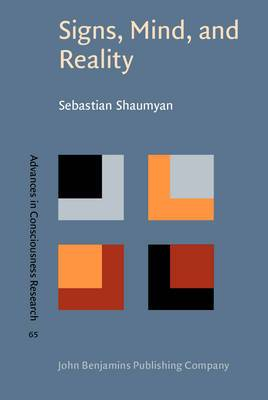 Signs, Mind and Reality: A Theory of Language as the Folk Model of the World