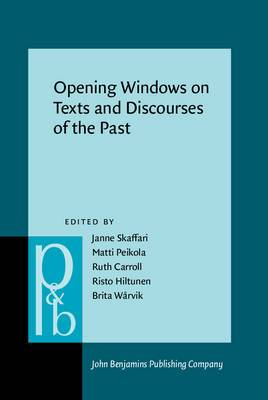 Opening Windows on Texts and Discourses of the Past