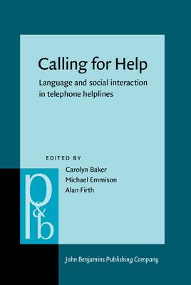 Calling for Help: Language and social interaction in telephone helplines