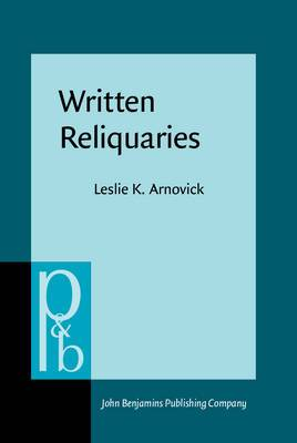 Written Reliquaries: The Resonance of Orality in Medieval English Texts