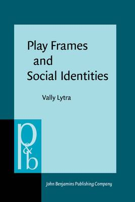Play Frames and Social Identities: Contact Encounters in a Greek Primary School