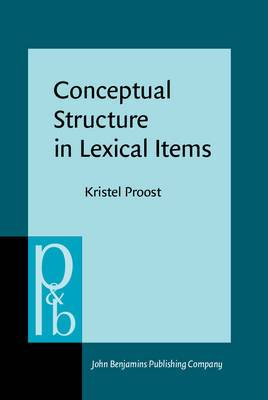 Conceptual Structure in Lexical Items: The Lexicalisation of Communication Concepts in English, German and Dutch