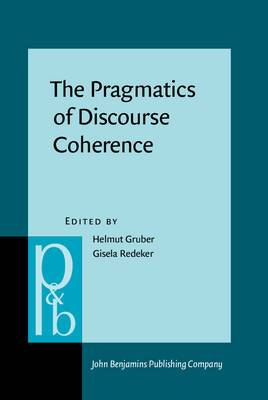 The Pragmatics of Discourse Coherence: Theories and Applications