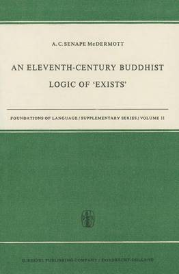An Eleventh-Century Buddhist Logic of 'Exists': Ratnakirti's Ksanabhangasiddhih Vyatirekatmika: Edited with Introduction, Translation from Sanskrit, and Notes