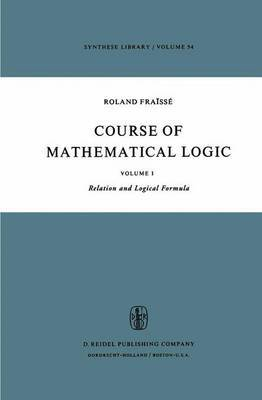 Course of Mathematical Logic: Model Theory: v. 2: Model Theory