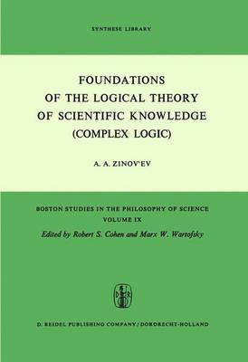 Foundations of the Logical Theory of Scientific Knowledge (Complex Logic): Revised and Enlarged English Edition with an Appendix