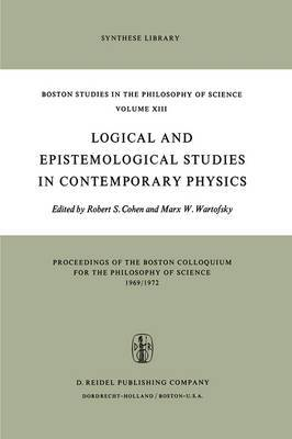 Logical and Epistemological Studies in Contemporary Physics