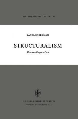 Structuralism: Moscow-Prague-Paris