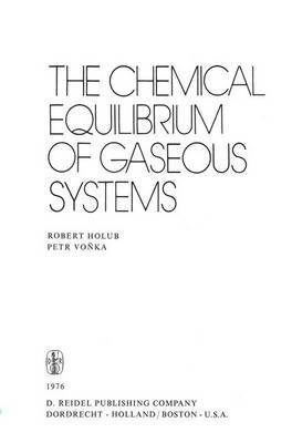 The Chemical Equilibrium of Gaseous Systems