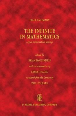 The Infinite in Mathematics: Logico-mathematical Writings