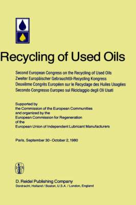 Second European Congress on the Recycling of Used Oils held in Paris, 30 September-2 October, 1980