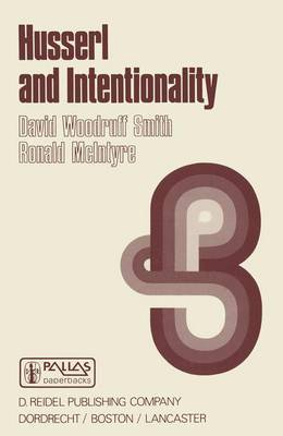 Husserl and Intentionality: A Study of Mind, Meaning and Language