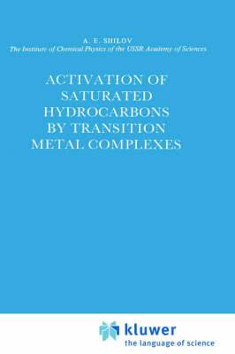Activation of Saturated Hydrocarbons by Transition Metal Complexes