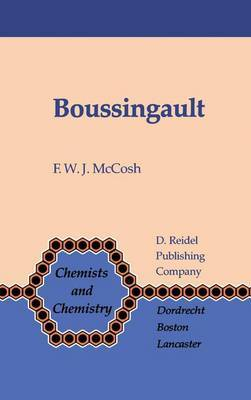 Boussingault: Chemist and Agriculturist