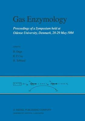 Gas Enzymology: Proceedings of a Symposium Held at Odense University, Denmark, 28-29 May 1984
