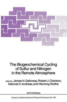 The Biogeochemical Cycling of Sulfur and Nitrogen in the Remote Atmosphere
