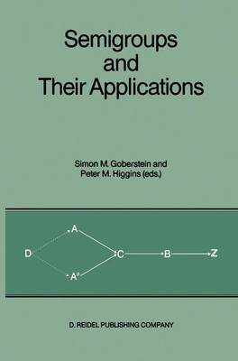 Semigroups and Their Applications: Proceedings