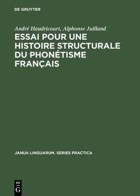 Essai Pour Une Histoire Structurale Du Phon tisme Fran ais