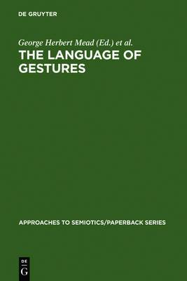 The Language of Gestures