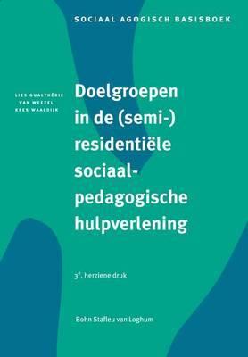Doelgroepen In de (Semi-)Residentiele Sociaalpedagogische Hulpverlening