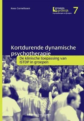 Kortdurende Dynamische Psychotherapie: de Klinische Toepassing Van Isdtp in Groepen