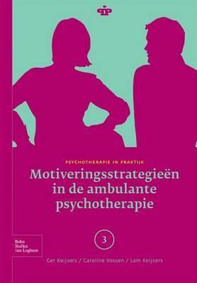 Motiveringsstrategieen in de Ambulante Psychotherapie