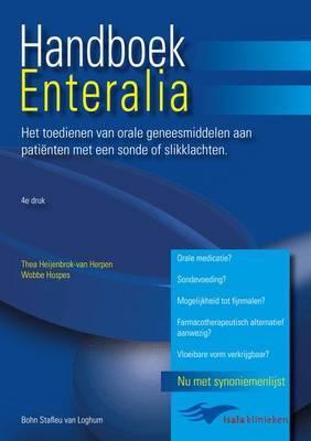 Handboek Enteralia: Het Toedienen Van Orale Geneesmiddelen Aan Patienten Met Een Sonde of Slikklachten