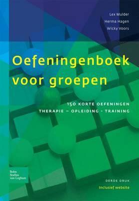 Oefeningenboek Voor Groepen: 150 Korte Oefeningen: Therapie, Opleiding En Training