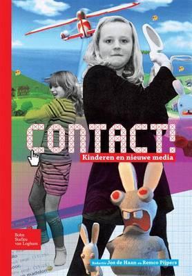 Contact!: Kinderen En Nieuwe Media