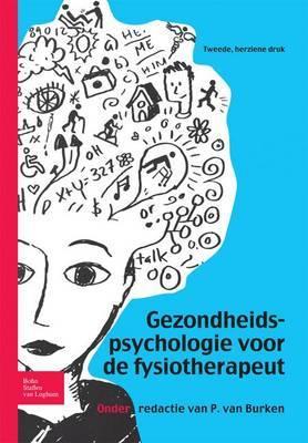 Gezondheidspsychologie Voor de Fysiotherapeut
