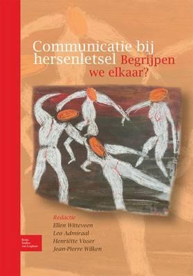 Communicatie Bij Hersenletsel: Begrijpen We Elkaar?