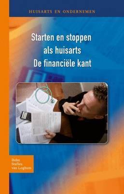 Starten En Stoppen ALS Huisarts: de Financiele Kant