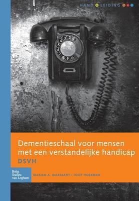 Dementieschaal Voor Mensen Met Een Verstandelijke Handicap (Dsvh): Handleiding