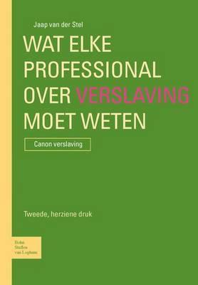 Wat Elke Professional Over Verslaving Moet Weten: Canon Verslaving