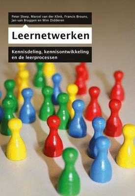 Leernetwerken: Kennisdeling, Kennisontwikkeling En de Leerprocessen