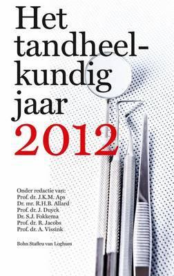 Het Tandheelkundig Jaar 2012