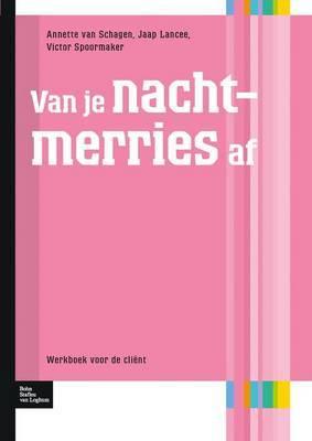 Van Je Nachtmerries AF: Werkboek Voor de Client